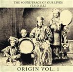 The Soundtrack Of Our Lives - Origin Volume 1 - MP3 Download