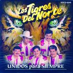 Los Tigres Del Norte - Unidos Para Siempre - International Version - MP3 Download