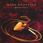 Mark Knopfler - Golden Heart - MP3 Download
