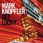 Mark Knopfler - Get Lucky - MP3 Download