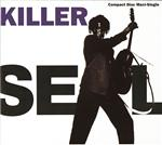 Seal - Killer (Internet Single) - MP3 Download