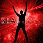 Seal - The Right Life - The Remixes - MP3 Download