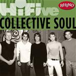 Collective Soul - Rhino Hi-Five: Collective Soul - MP3 Download