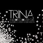 Trina- Million Dollar Girl featuring Keri Hilson - MP3 Download