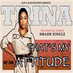 Trina- That's My Attitude - MP3 Download