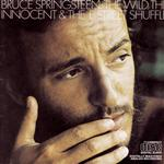 Bruce Springsteen - The Wild, the Innocent, And The E Street Shuffle - MP3 Download