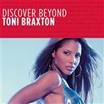 Toni Braxton - Discover Beyond - MP3 Download