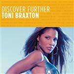 Toni Braxton - Discover Further - MP3 Download