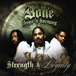 Bone Thugs-N-Harmony - Strength and Loyalty - Edited Version - MP3 Download