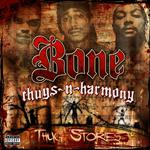 Bone Thugs-N-Harmony - Thug Stories (Explicit) - MP3 Download