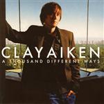 Clay Aiken - A Thousand Different Ways - MP3 Download