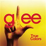 Glee Cast - True Colors (Glee Cast Version) - MP3 Download