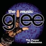 Glee Cast - Glee: The Music, The Power Of Madonna - MP3 Download