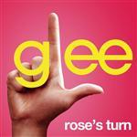 Glee Cast - Rose's Turn (Glee Cast Version) - MP3 Download