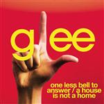 Glee Cast - One Less Bell To Answer / A House Is Not A Home (Glee Cast Version featuring Kristin Chenoweth) - MP3 Download