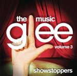 Glee Cast - Glee: The Music, Volume 3 Showstoppers - MP3 Download