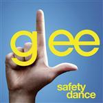 Glee Cast - Safety Dance (Glee Cast Version) - MP3 Download
