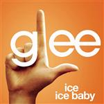 Glee Cast - Ice Ice Baby (Glee Cast Version) - MP3 Download