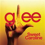 Glee Cast - Sweet Caroline (Glee Cast Version) - MP3 Download