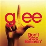 Glee Cast - Don't Stop Believin' (Glee Cast Version) - MP3 Download