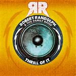 Robert Randolph and The Family Band - Thrill Of It (DMD Single) - MP3 Download