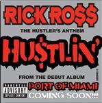 Rick Ross - Hustlin' - Explicit Version - MP3 Download