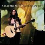 Sarah McLachlan - Afterglow Live - MP3 Download