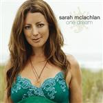 Sarah McLachlan - One Dream - MP3 Download