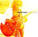 Sheryl Crow - C'Mon C'Mon - MP3 Download