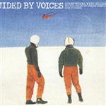 Guided By Voices - Everywhere With Helicopter - MP3 Download