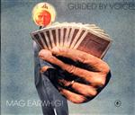 Guided By Voices - Mag Earwhig! - MP3 Download