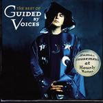 Guided By Voices - The Best of Guided By Voices: Human Amusements At Hourly Rates - MP3 Download