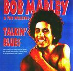 Bob Marley & The Wailers - Talkin' Blues - MP3 Download