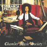 Esperanza Spalding - Chamber Music Society - MP3 Download