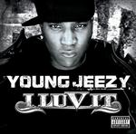 Young Jeezy - I Luv It - Explicit Version - MP3 Download