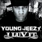 Young Jeezy - I Luv It - Edited Version - MP3 Download