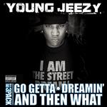 Young Jeezy - Go Getta Hit Pack - Explicit Version - MP3 Download
