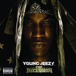 Young Jeezy - The Recession - Explicit Version - MP3 Download