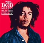 Bob Marley & The Wailers - Rebel Music - MP3 Download