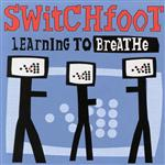 Switchfoot - Learning To Breathe - MP3 Download