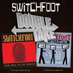 Switchfoot - Double Take: New Way To Be Human/Learning To Breathe - MP3 Download