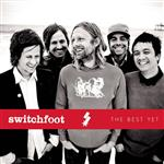 Switchfoot - The Best Yet - MP3 Download