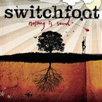 Switchfoot - Nothing Is Sound - MP3 Download