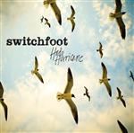 Switchfoot - Hello Hurricane - MP3 Download