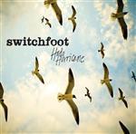 Switchfoot - Hello Hurricane (Deluxe) - MP3 Download