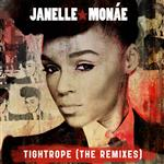 Janelle Monáe - Tightrope (Remixes) - MP3 Download