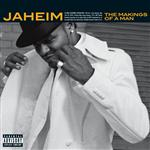 Jaheim - The Makings Of A Man (Explicit) - MP3 Download