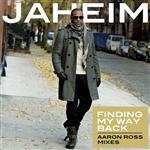 Jaheim - Finding My Way Back (Aaron Ross Remixes) - MP3 Download