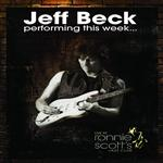Jeff Beck - performing this week...live at Ronnie Scott's - MP3 Download