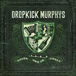 Dropkick Murphys - Going Out In Style - MP3 Download